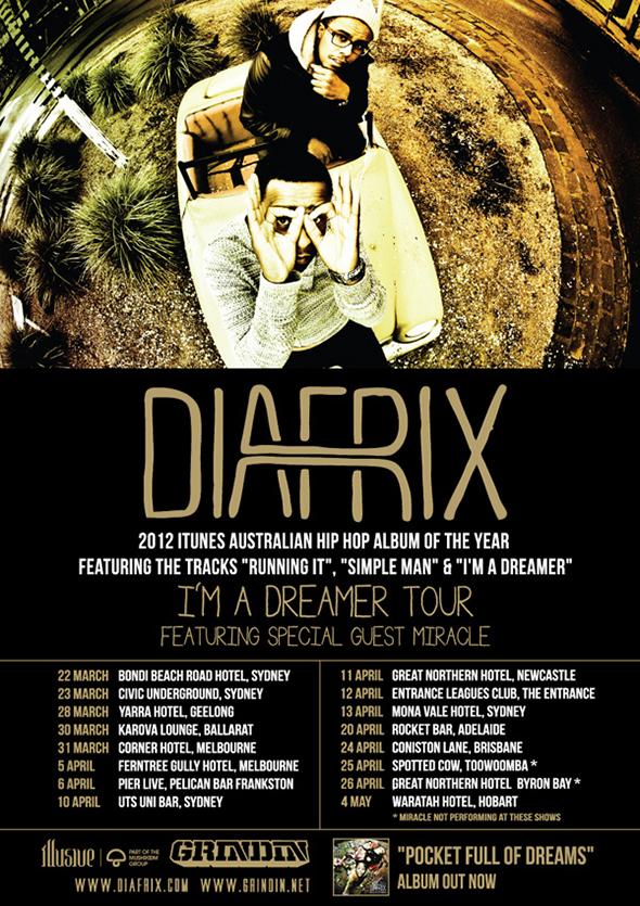 Diafrix I'm A Dreamer Tour 2013