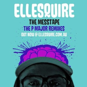 Ellesquire - The Mess Tape