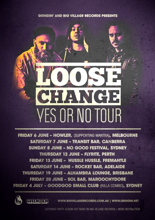 Loose Change - Yes Or No Tour 2014