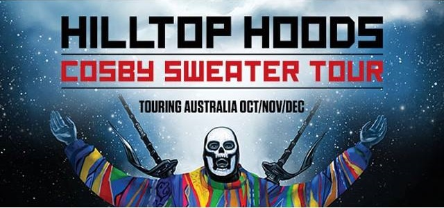 Hilltop Hoods Cosby Sweater Tour