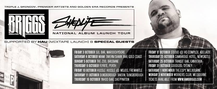 Briggs Sheplife National Album LaunchTour, Australian Hip Hop