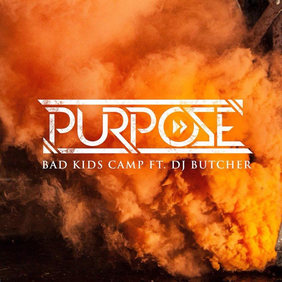 Purpose Ft DJ Butcher - Bad Kids Camp