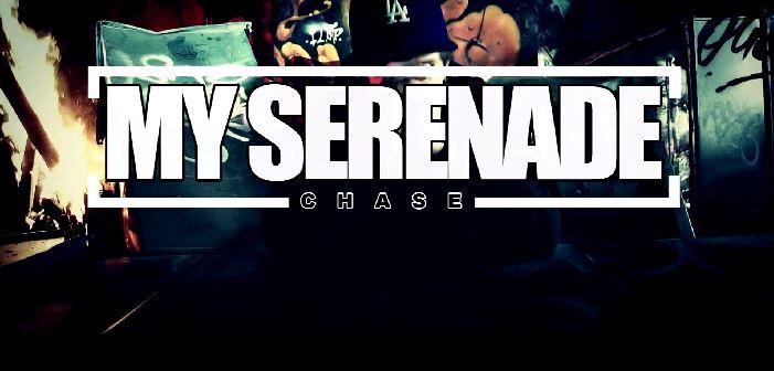 Chase - My Serenade