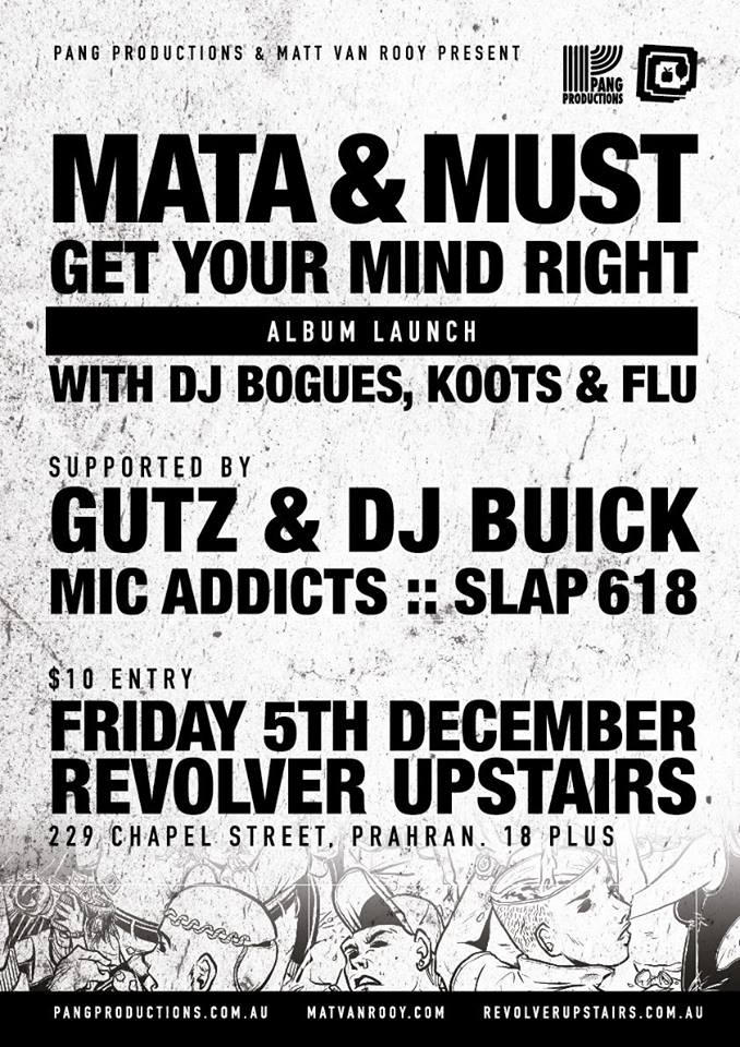 Mata & Must - Get Your Mind Right Album Launch Flyer