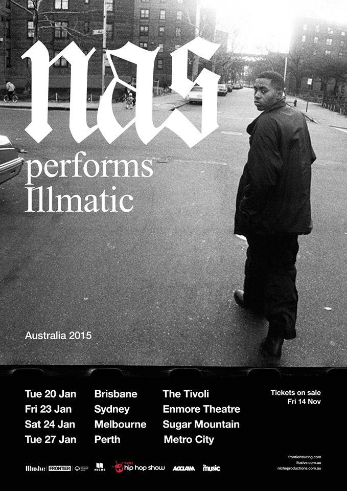 Nas Illmatic Australian Tour / Australian Hip Hop News