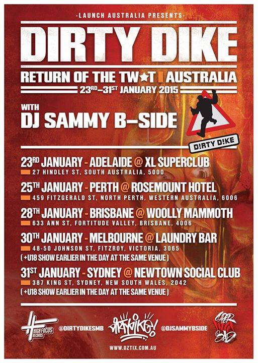 Dirty Dike Return Of The Twat Tour, Ozhiphop, Australian Hip Hop, Oz Hip Hop, Hip Hop, Aussie Hip Hop