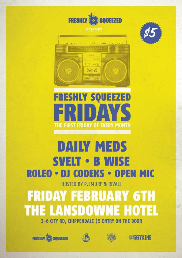 Australian Hip Hop, Ozhiphopshop, Ozhiphop, Freeshly Squeezed Fridays