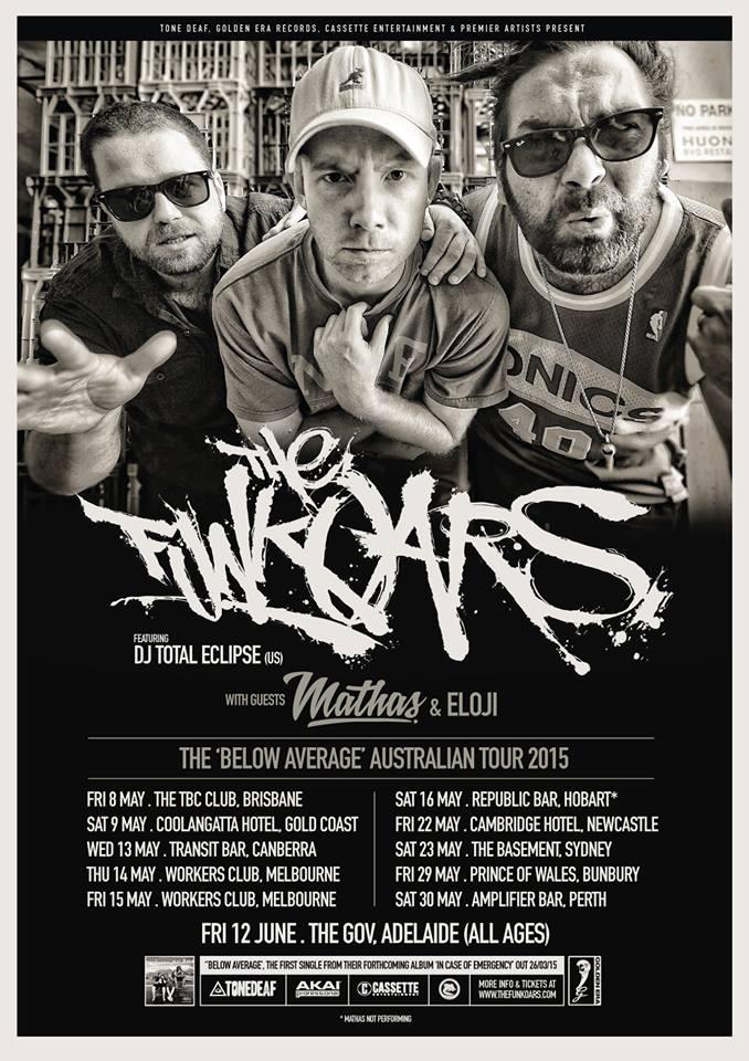 The Funkoars - Below Average Tour, Australian Hip Hop, Ozhiphop, Oz Hip Hop, Aussie Hip Hop, Australian Tour, Aussie Hip Hop Gig