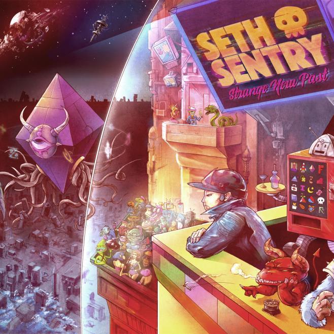 Seth Sentry Strange New Past