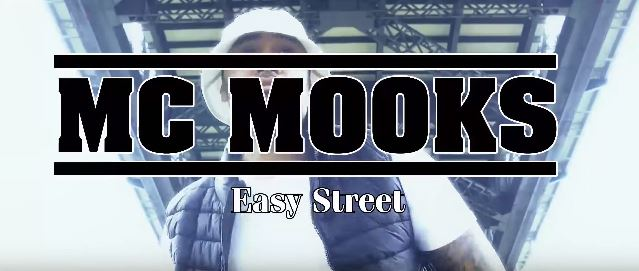 Mc Mooks - Easy Street Official Video