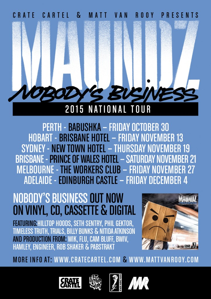Maundz Nobody's Business Australian Tour 2015