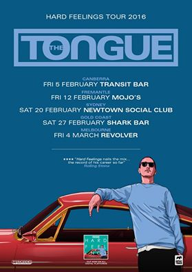 Australian Hip Hop Artist The Tongue Hard Feelings Tour
