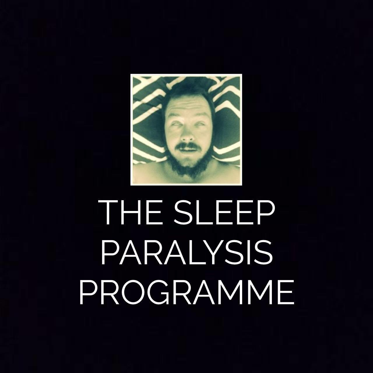 Mat Rafle - The Sleep Paralysis Programme
