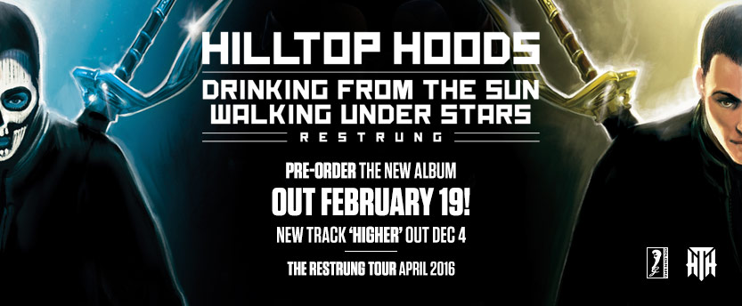 Hilltop Hoods Drinking From Sun/Walking Under The Stars Restrung
