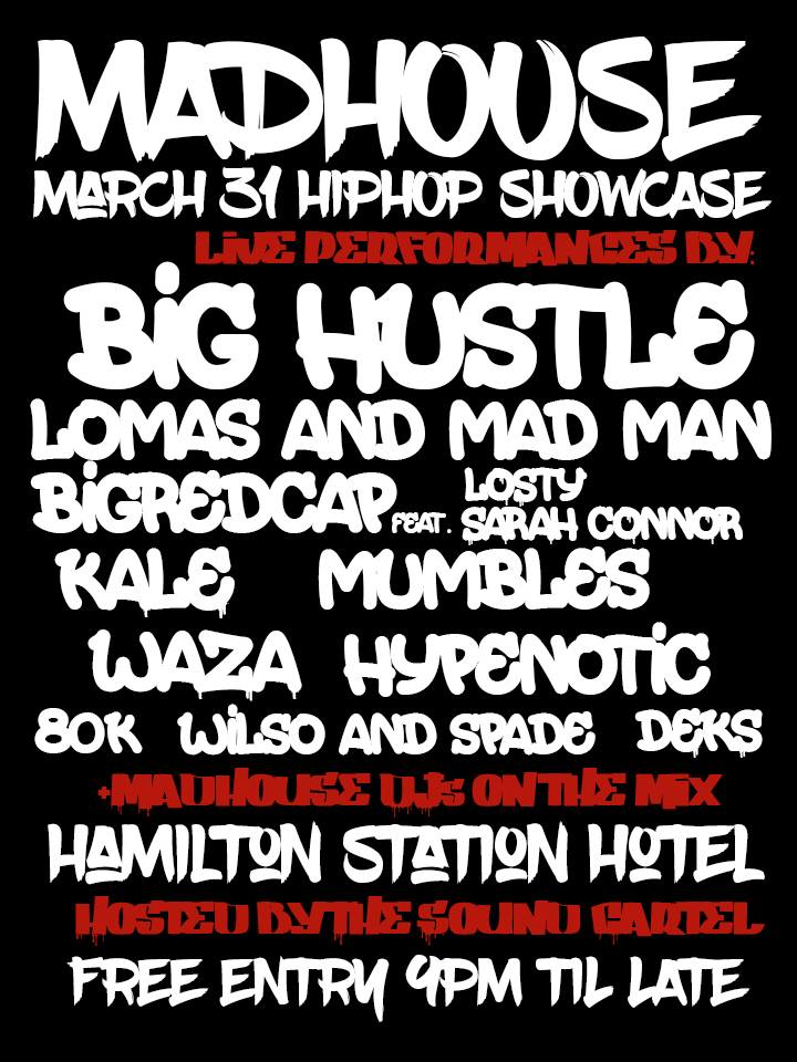 Madhouse Hip Hop Showcase