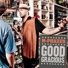 M Phazes Good Gracious, Australian Hip Hop, Ozhiphop