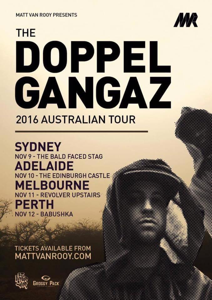 The doppelgangaz Australian Tour