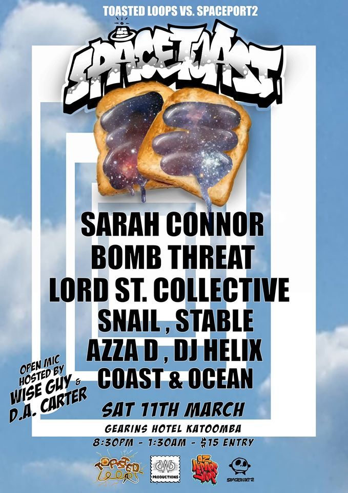 SpaceToast with Sarah Connor Bomb Threat Lord St. Collective, Sydney Hip Hop