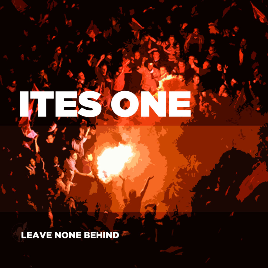 Ites Ones - Leave None Behind