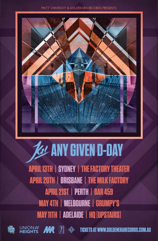 K21 Any Given D Day Australian Tour