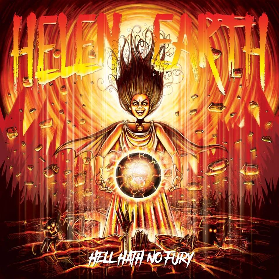 Helen Earth - Hell Hath No Fury