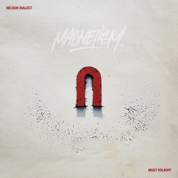 Australian Hip Hop, Pang Productions Presents Magnetism by Must Volkoff and Nelson Dialect