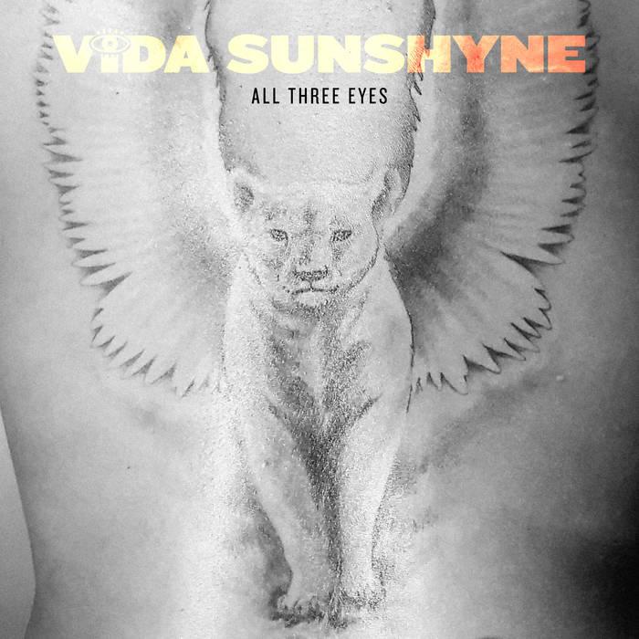 Vida Sunshyne - All Three Eyes
