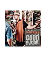 M Phazes - Good Gracious