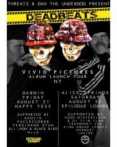 DeadBeats - Vivid Pictures NT Tour - Darwin - Happy Yess