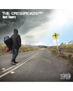 Beat Theory - The Crossroads Mixtape Pt.2