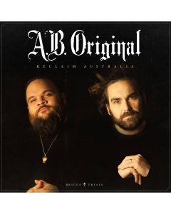 A.B. Original - Reclaim Australia (Vinyl)