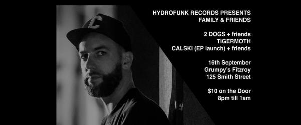 Hydrofunk Records Presents: Friends & Family