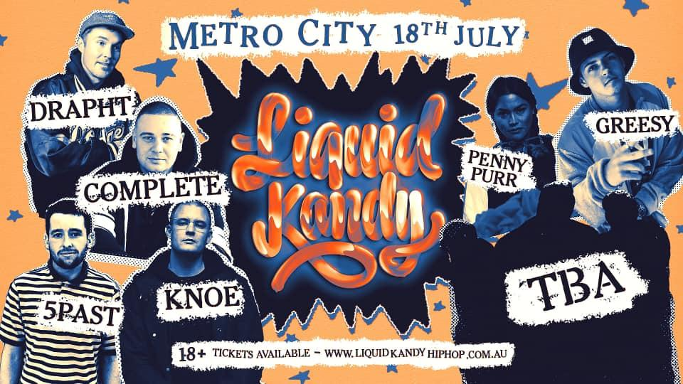 Gig News: Liquid Kandy - Drapht, Complete, Downsyde and more Live!