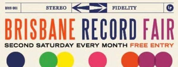 Brisbane Record Fair: March 10th