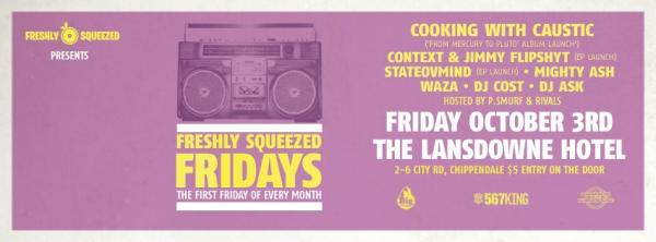 Gig News! Freshly Squeezed Fridays - Cooking With Caustic