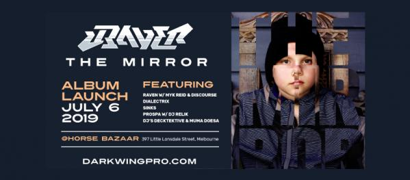 Melbourne Hip Hop Gig News: Raven - The Mirror Album Launch