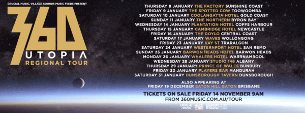 360 Announces local supports for Utopia regional tour.