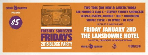 Gig News! Freshly Squeezed Fridays Block Party 2015