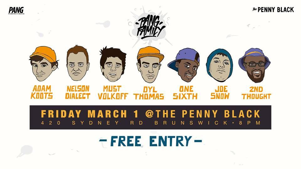 Melbourne Hip Hop Gig News! Pang Productions Family At Penny Black