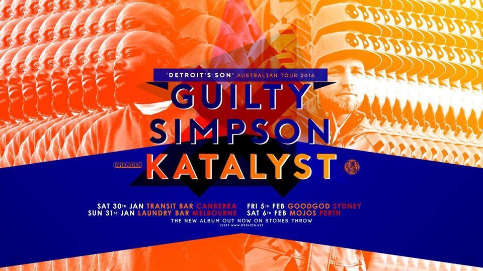 GUILTY SIMPSON & KATALYST 'DETROIT'S SON' AUSTRALIAN TOUR 2016