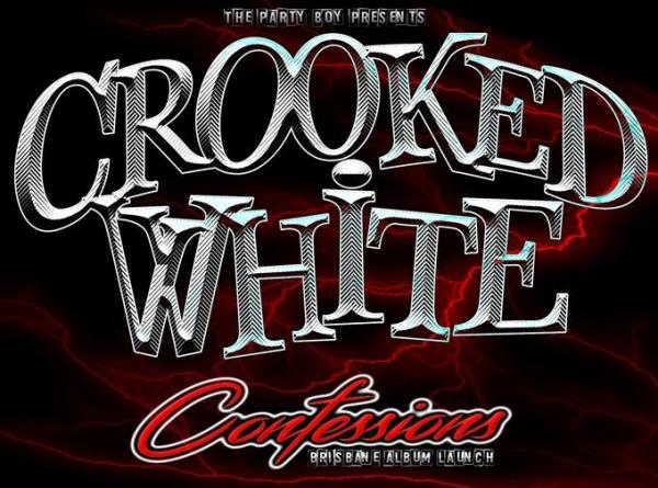 Crooked White - Confessions Brisbane Album Launch