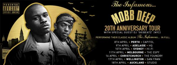 Mobb Deep 20th Anniversary The Infamous Australian Tour 2015