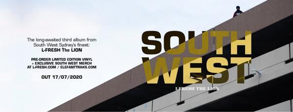 L-FRESH The LION drops his third studio album 'South West'