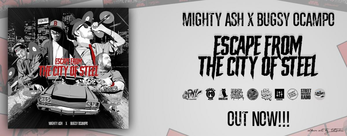 Escape From The City Of Steel - Bugsy Ocampo x Mighty Ash