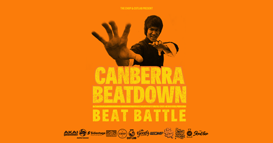 Canberra Hip Hip Gig News! Canberra Beatdown - Beat Battle