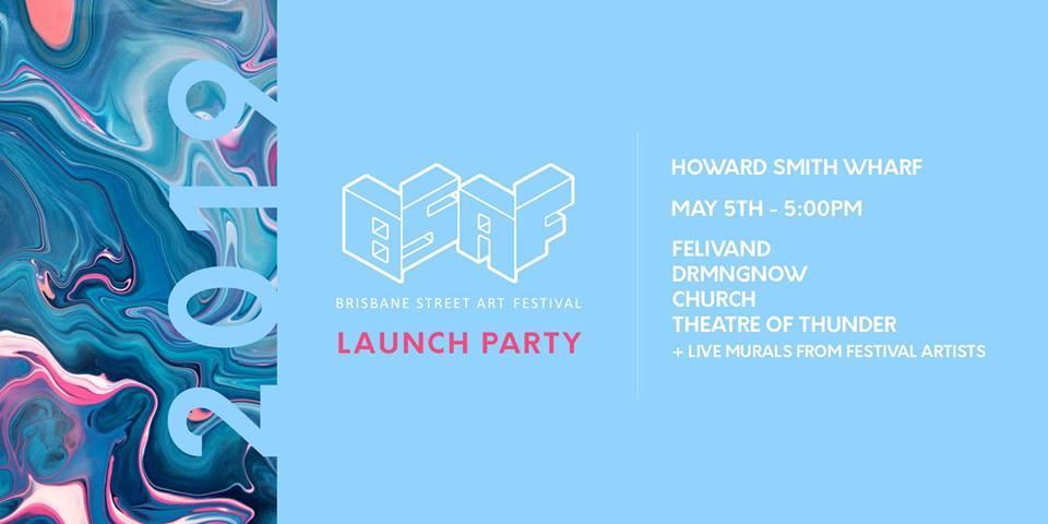 Brisbane Street Art Festival 2019 Launch Party