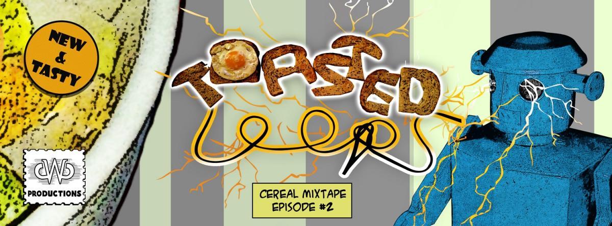 Australian Hip Hop Premier: Toasted Loops Cereal Mixtape Episode #2