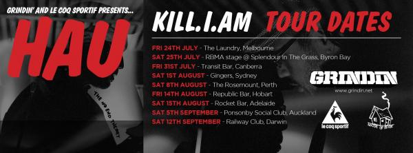 Tour News! Hau Kill.I.AM Australian And New Zealand Tour