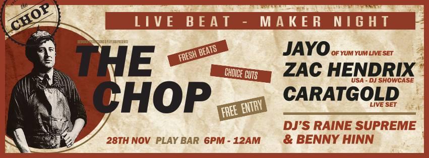 Gig News! The Chop Live Beat-maker Night November