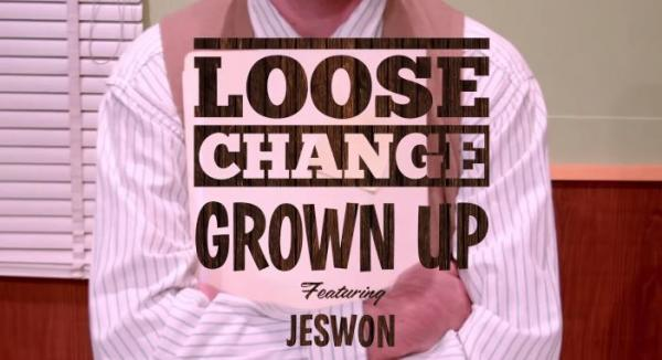 New Music Clip! Loose Change Ft Jeswon - Grown Up(Unearthed NIDA 2014)
